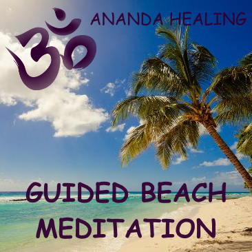 Ananda Healing Guided Beach Meditation