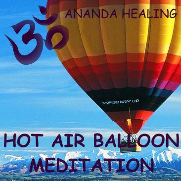Ananda Healing Guided Hot Air Balloon Meditation